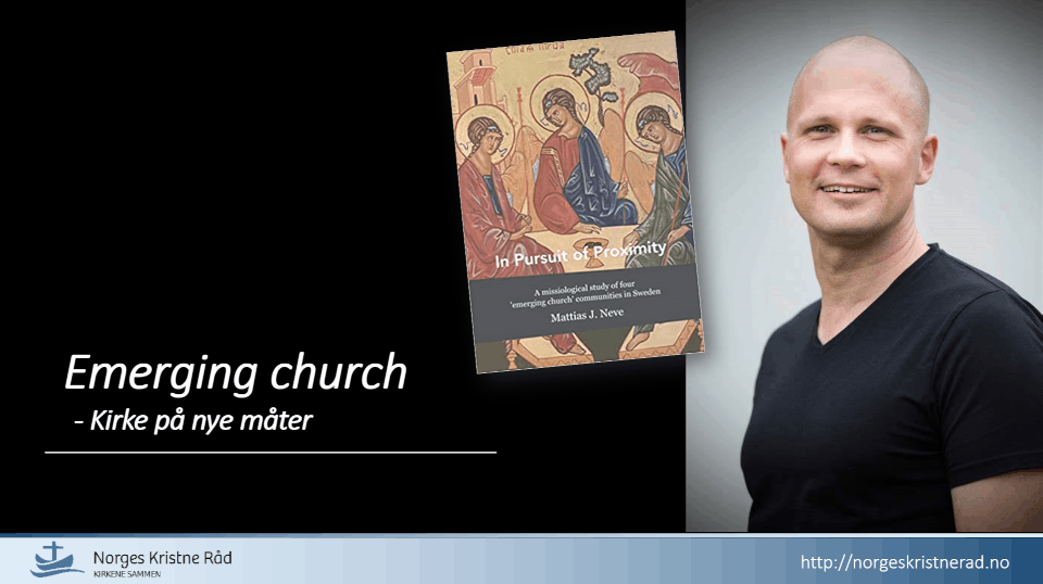 Hva er Emerging Church?